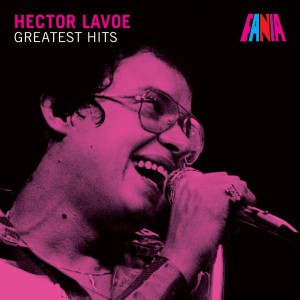 Hector Lavoe Greatest Hits